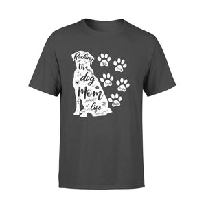 Custom Personalized Dog Mom T Shirts Gift for dog owners lovers Mother of Dogs - Rocking The Dog Mom Life - Personalizedwitch