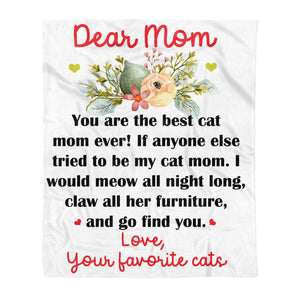 You are the best cat mom ever - Mother's day gifts ideas for mom presents for special woman custom gift Fleece Blanket