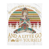 I'm mostly peace, love and light, fleece blanket, yoga lovers gifts best friends gifts