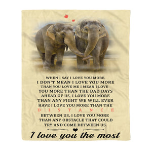 I Love You The Most Elephant Fleece Blanket Elephant lover gift birthday present unisex womens & mens, couples matching, friends, funny family blanket gifts (plus size available)