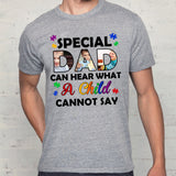 Custom Personalized Photo Daddy T Shirts Printing Gift with pictures on Father's day, birthday gift for world's best dad from daughter son - Special Dad can hear what  a Child cannot say - PersonalizedWitch