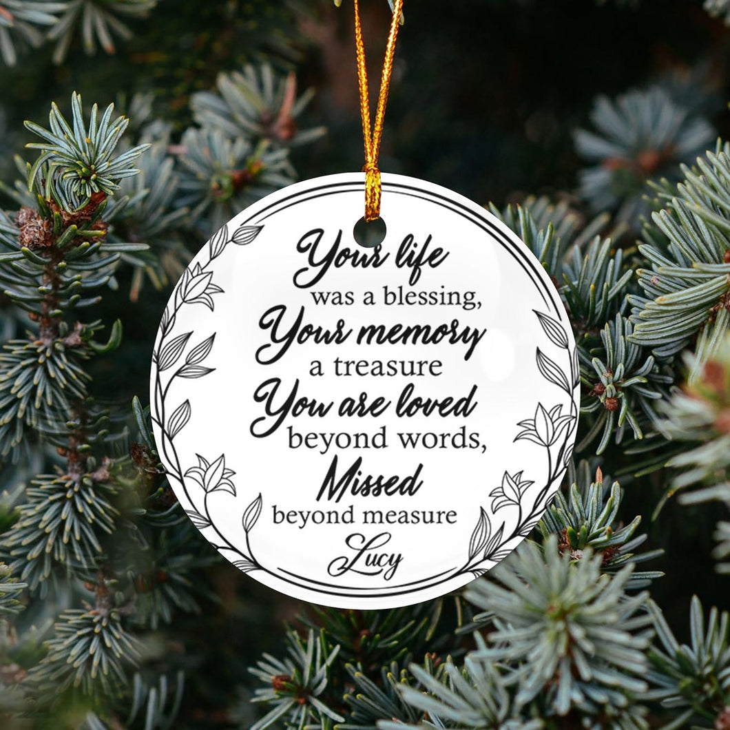 Your Life Was A Blessing TY318 - Personalized Family Ornament Family Friends Memorial Gift Custom Christmas Accessories
