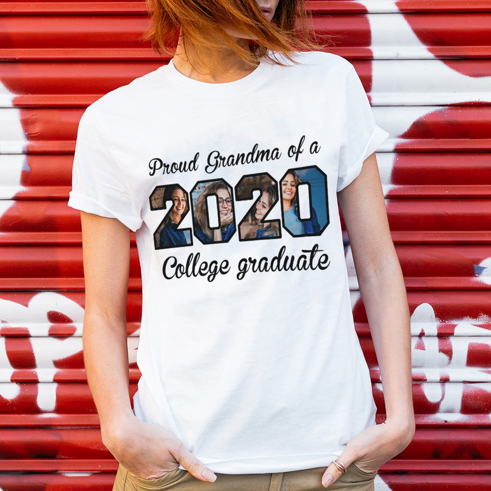 Custom Upload Photo - Proud Grandma of 2020 College Graduate - Trending custom personalized tee, graduation 2020 gift idea, family gift tee shirt