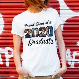 Custom Upload Photo - Proud Mom of 2020 Graduate - Trending custom personalized tee, graduation 2020 gift idea, family gift tee shirt