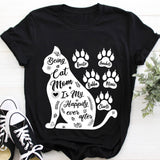 Custom Personalized Cat Mom T Shirts Gift for humans cat owners lovers - Being a Cat Mom - PersonalizedWitch