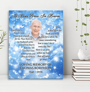 Custom personalized photo to canvas prints wall art Memorial remembrance gifts idea, pictures on canvas for family loved one - To My Husband If Roses Grow In Heaven - PersonalizedWitch