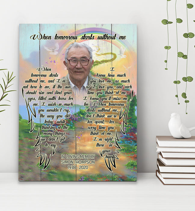 Custom personalized photo to canvas prints wall art Memorial remembrance gifts idea for family loved one, mom dad in heaven - When Tomorrow Starts Without Me - PersonalizedWitch