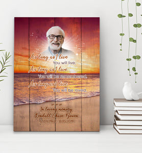 You Will Be Loved - Personalized gifts family friend mother's day father's day ideas memorial custom gift canvas