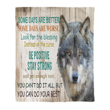 Be Positive, Stay Strong Fleece Blanket - Wild animal, wolf, wolf lovers, birthday gift, inspiration, wolf gift