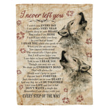 I never left you Wolf Fleece Blanket unique gift idea for wolf lovers wolf lover gift birthday present