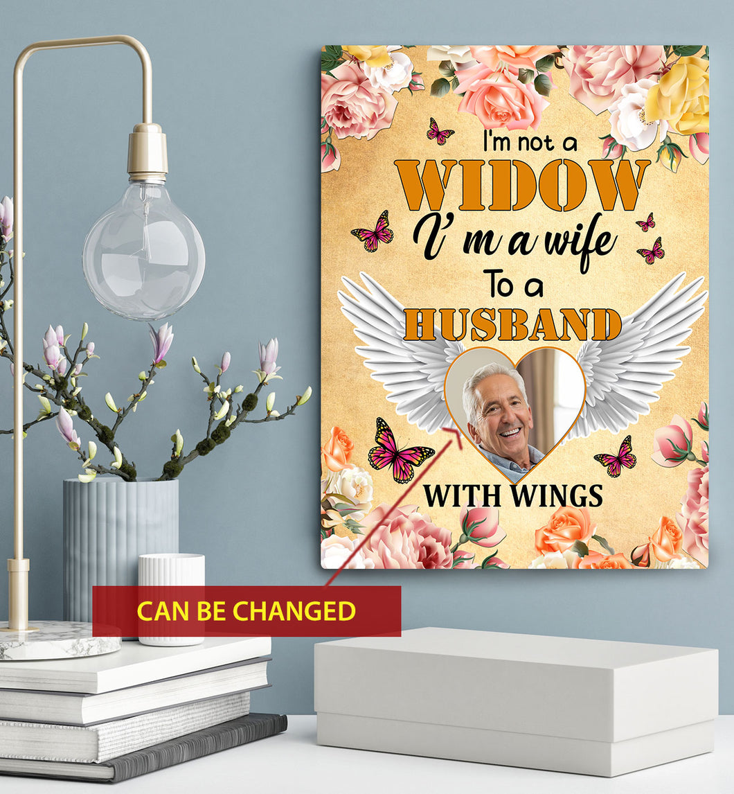 I'm Not A Widow I'm A Wife To A Husband With Wings HZ121411 Custom personalized photo to canvas prints wall art Memorial remembrance gifts idea, pictures on canvas for family loved one