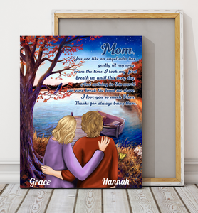 Mom, Thanks for Always Being There - Personalized custom canvas print canvas Mother gift idea, mother day gift