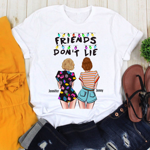 Friends Don't Lie - Personalized custom friend tshirt  sister shirt friendship gift idea family gift