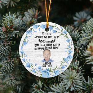 Some One We Love Is In Heaven TG51020 - Personalized Family Memorial Christmas Ornament Custom Christmas Family Lover Accessories