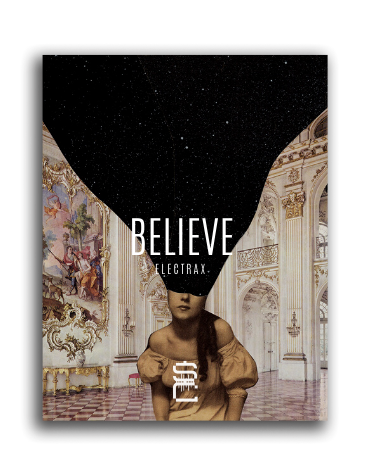 Believe // ElectraX + Drum Kit
