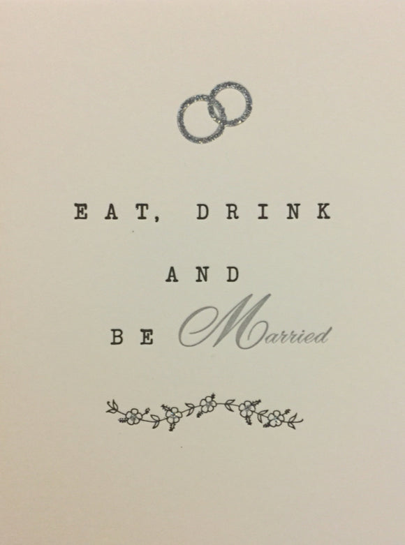 Wedding - Eat, Drink and Be Married
