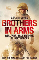 Signed first edition hardback of Brothers In Arms