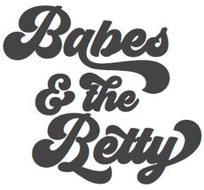 Babes and the Betty