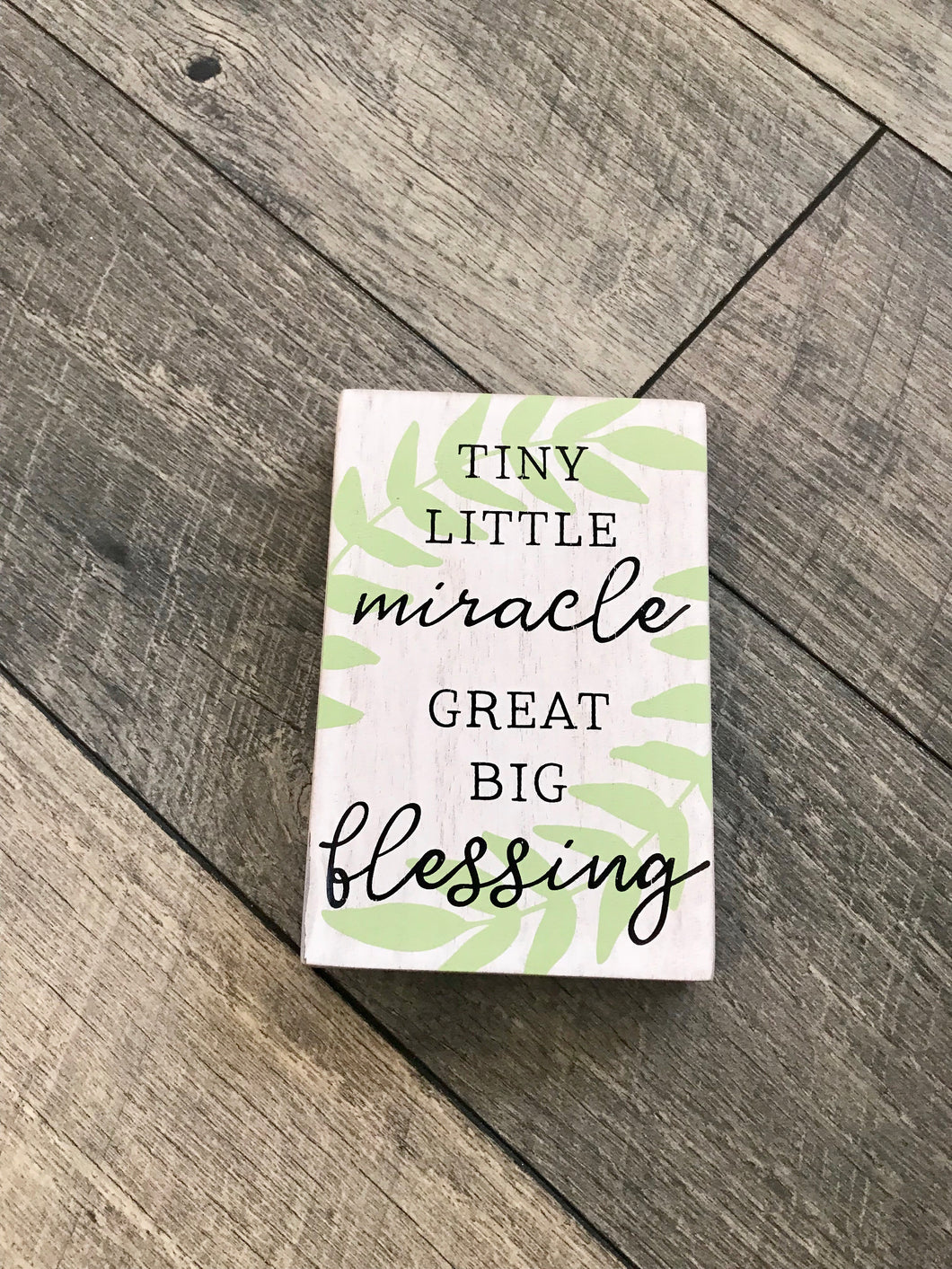 'Tiny Little Miracle' Wood Block Sign