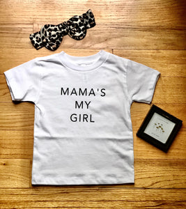 Mama's My Girl Shirt {Girl}