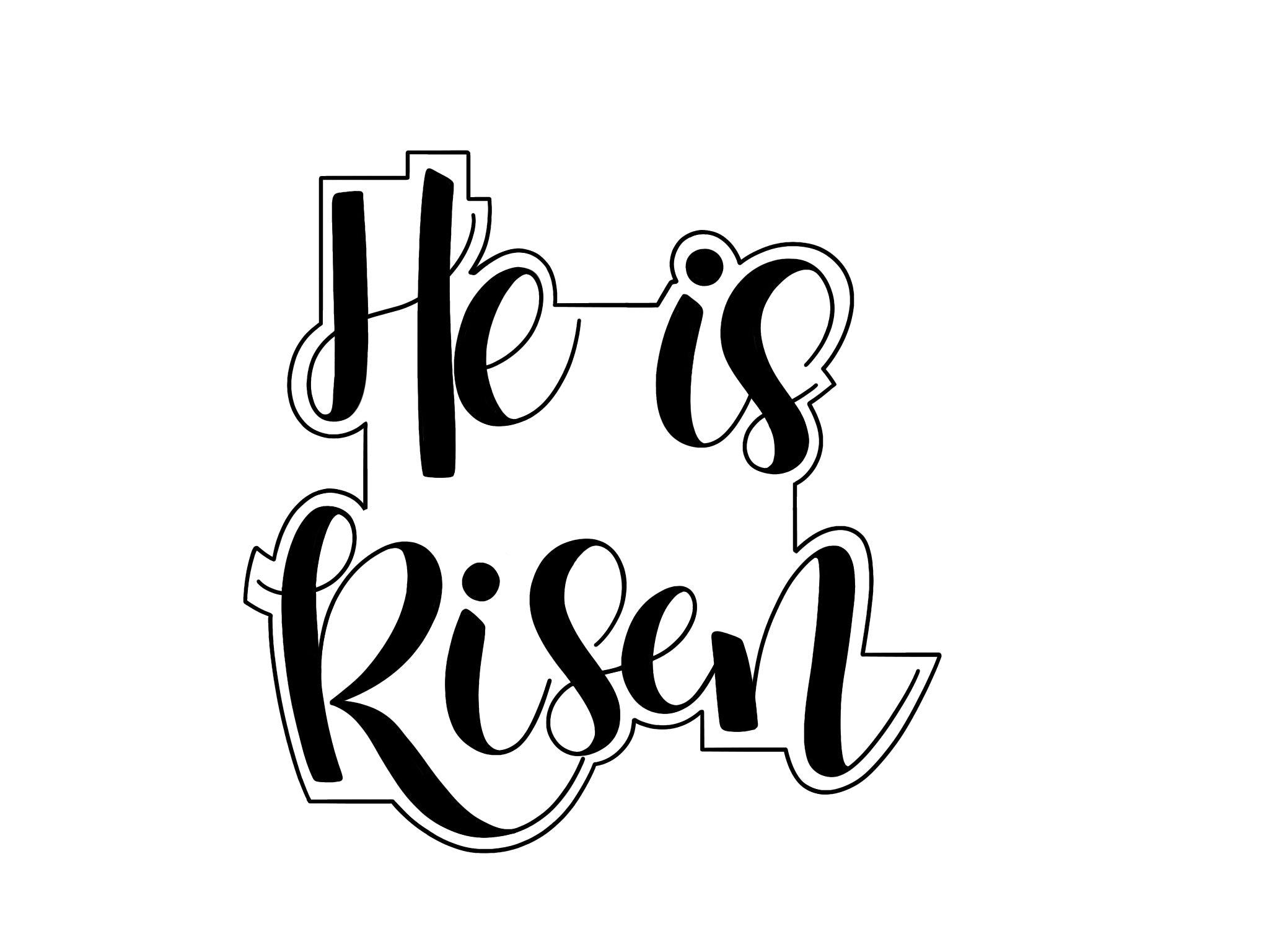 He is Risen - One Cutter