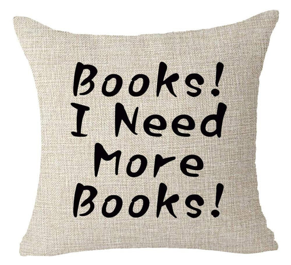 Need Books Printing Cotton Linen Throw Pillow Case - Gift idea