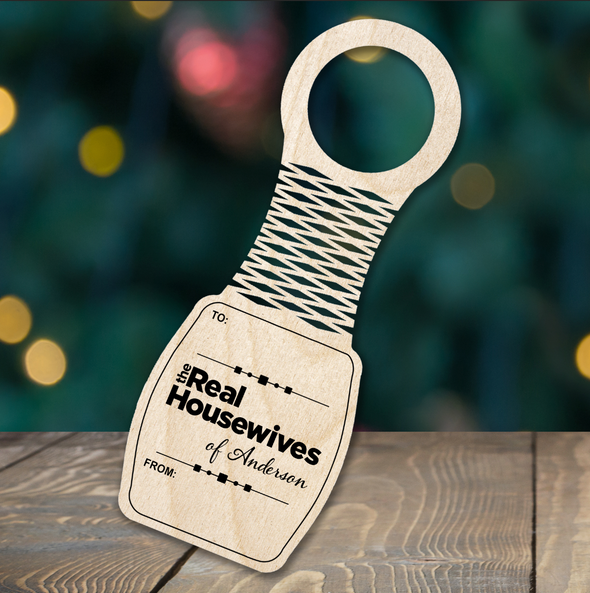 Real Housewives - wine bottle tag