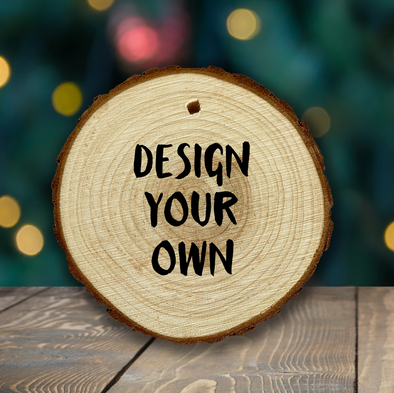 Design Your Own - wooden ornament