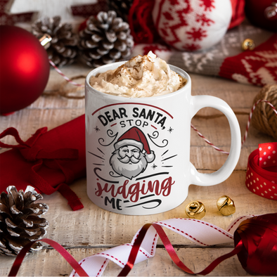 Dear Santa, Stop Judging Me 11 oz coffee mug