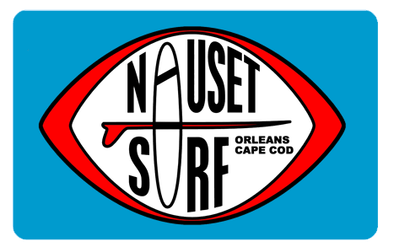 Gift Card *Redeemable IN STORE Only - Nauset Surf Shop