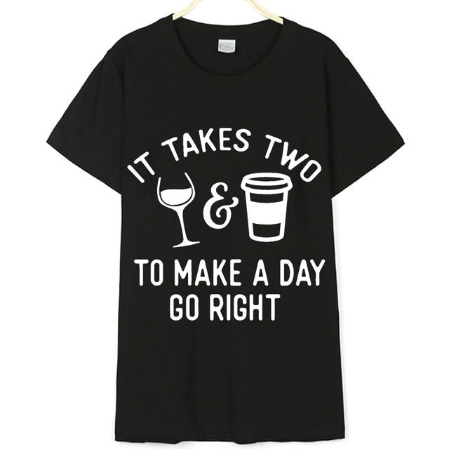 It Takes Two To Make A Day Go Right T-Shirt-Sunshine's Boutique & Gifts