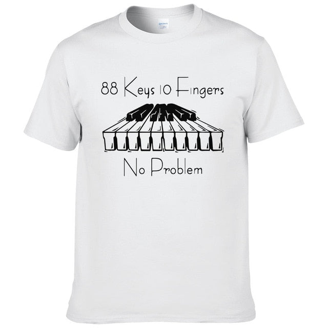 Piano 88 Keys 10 Fingers No Problem T Shirt-Sunshine's Boutique & Gifts
