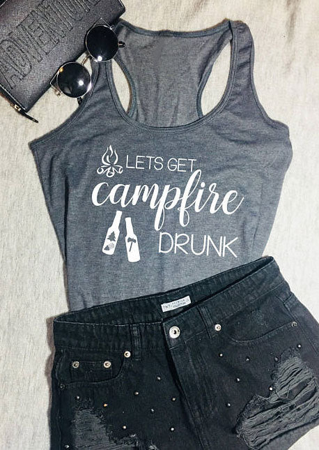 Women Lets Get Campfire Drunk Tank-Sunshine's Boutique & Gifts