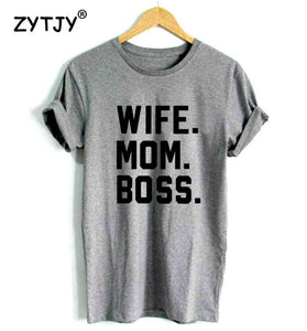 WIFE MOM BOSS Women tshirt-Sunshine's Boutique & Gifts