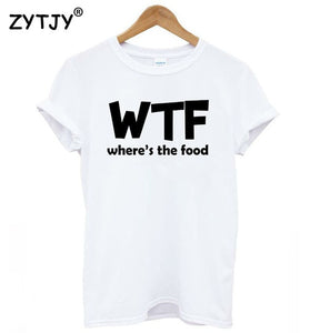 WTF WHERE'S THE FOOD Tshirt-Sunshine's Boutique & Gifts