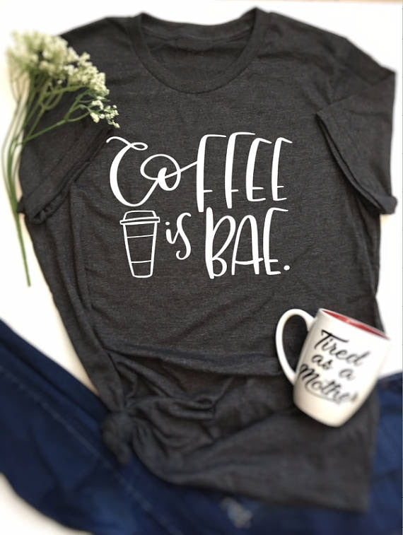 Coffee is Bae letter print t shirt-Sunshine's Boutique & Gifts
