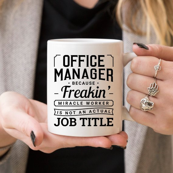 Office Manager Mug - Office Manager Because