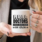 Real Doctors Treat More Than One Species - 11oz