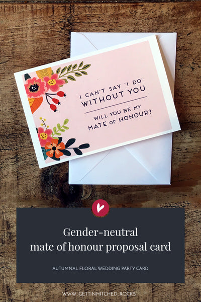 Autumn floral will you be my mate of honour proposal card