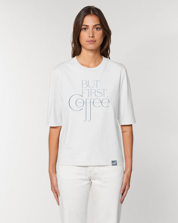 [#motivation] But first, coffee | Dickes Boxy T-Shirt Damen