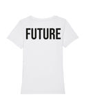 It's our future | T-Shirt Damen