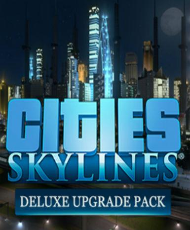 Cities: Skylines - Deluxe Upgrade Pack (DLC)