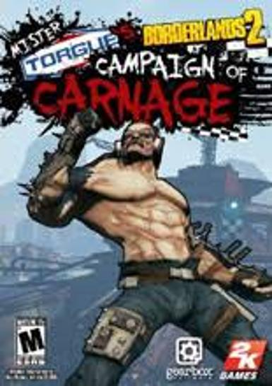 Borderlands 2 - Mr. Torgues Campaign of Carnage (DLC)