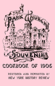 The Park Church Souvenir Cookbook of 1906