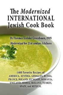 The Modernized International Jewish Cook Book