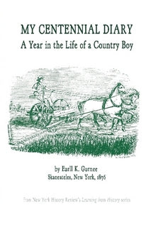 My Centennial Diary: A Year In The Life Of A Country Boy