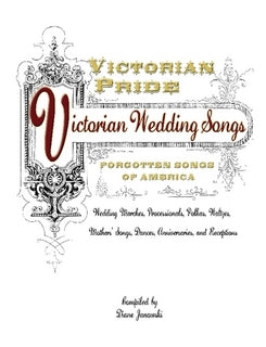 Victorian Pride - Victorian Wedding Songs