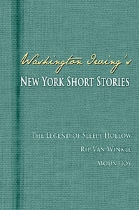 Washington Irving's New York Short Stories
