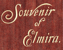 Load image into Gallery viewer, Souvenir of Elmira, New York