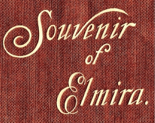 Souvenir of Elmira, New York